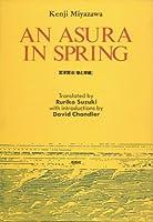 Kenji Miyazawa: An Asura in Spring