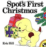 Spot's First Christmas (Spot) by Eric Hill (1998-09-01) - Puffin - 01/09/1998