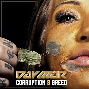Corruption & Greed