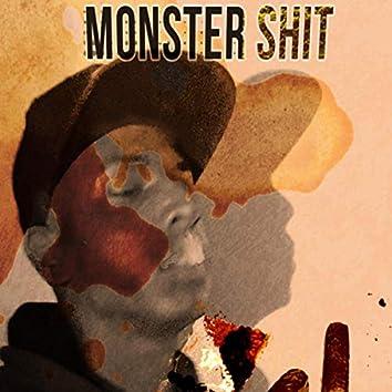Monster shit