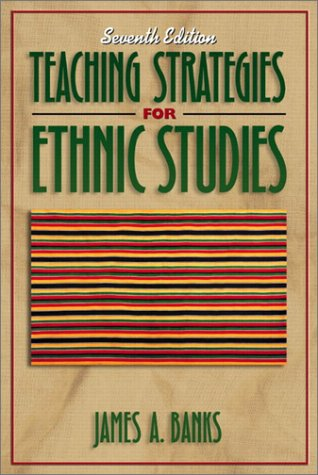 Teaching Strategies for Ethnic Studies (7th Edition)