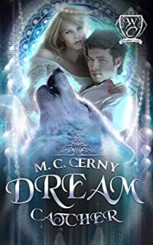 Dream Catcher (Woodland Creek) by [M.C. Cerny, Woodland Creek]