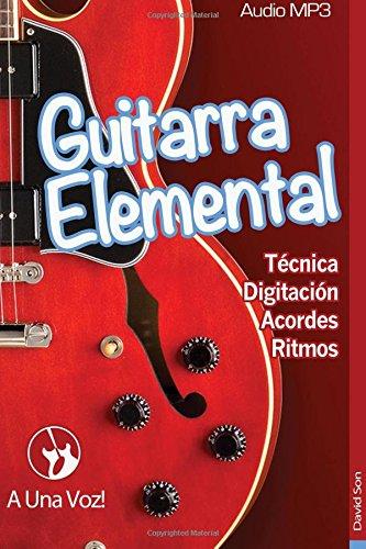 Guitarra Elemental: Guitarra en 9 infalibles lecciones: Volume 1