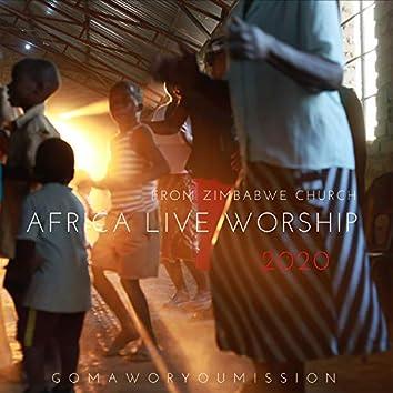 AFRICA LIVE WORSHIP 2020 (From Zimbabwe Church)