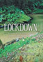 Lockdown: A Collection of West Indian Short Stories