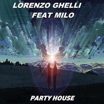 Party house (feat. Milo)
