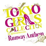 TOKYO GIRLS COLLECTION 10th Anniversary Runway Anthem(初回限定盤)