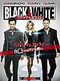 Black White/ブラック ホワイト (吹替版)