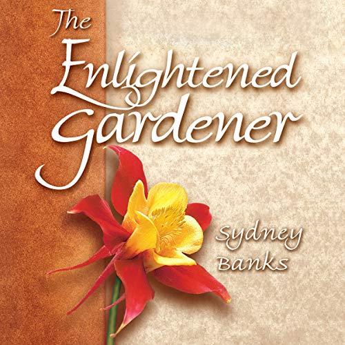 The Enlightened Gardener audiobook cover art