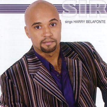 Sir Sings Harry Belafonte