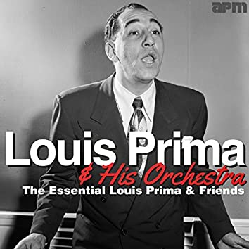 The Essential Louis Prima & Friends