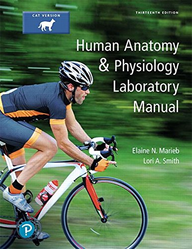Human Anatomy & Physiology Laboratory Manual, Cat version Plus Mastering A&P with Pearson eText -- Access Card Package (13th Edition) (What's New in Anatomy & Physiology)