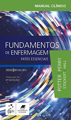 Manual Clínico Fundamentos de Enfermagem - Fatos Essenciais: Fatos Essenciais