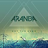 Songtexte von Aranda - Not the Same