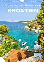 Erlebe mit mir das entspannte Kroatien (Wandkalender 2022 DIN A4 hoch): Kroatien ist ein liebenswertes Land an der Adria (Monatskalender, 14 Seiten )