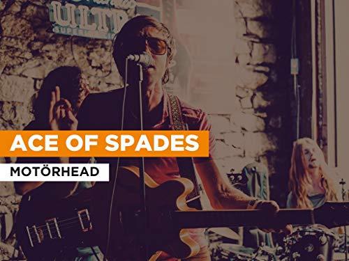 Ace Of Spades al estilo de Motörhead