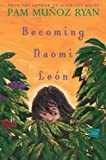Becoming Naomi León (Americas Award for Children's and Young Adult Literature. Commended)