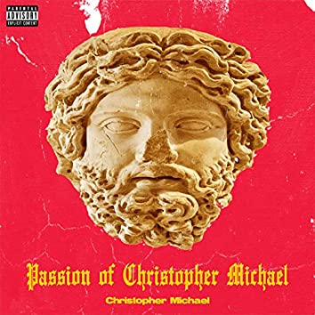 Passion of Christopher Michael