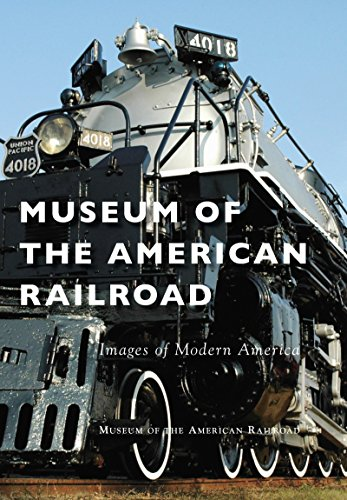 Museum of the American Railroad (Images of Modern America) (English Edition)