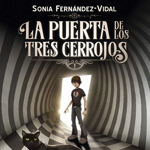 La puerta de los tres cerrojos Audiobook By Sónia Fernández-Vidal cover art