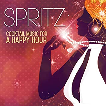 Spritz Cocktail Music for a Happy Hour