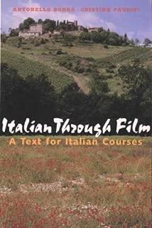 Italian Through Film: A Text for Italian Courses