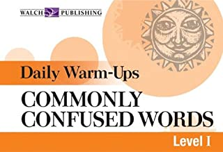 Daily Warm-ups For Commonly Confused Words (Daily Warm-Ups English/Language Arts Series Ser)