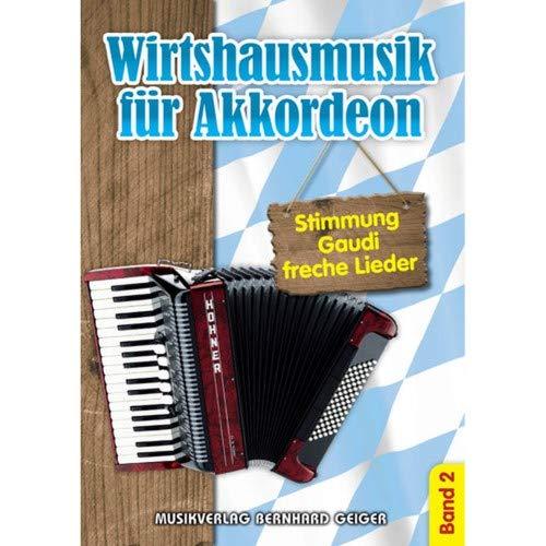 Music Service Geiger - Wirtshausmusik für Akkordeon - Band 2