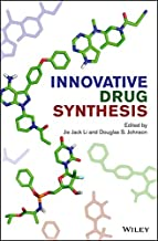 Innovative Drug Synthesis (Wiley Series on Drug Synthesis Book 4) (English Edition)