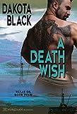 A Death Wish (Texas Oil Book 4)