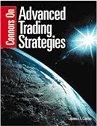 Connors on Advanced Trading Strategies by Laurence A. Connors