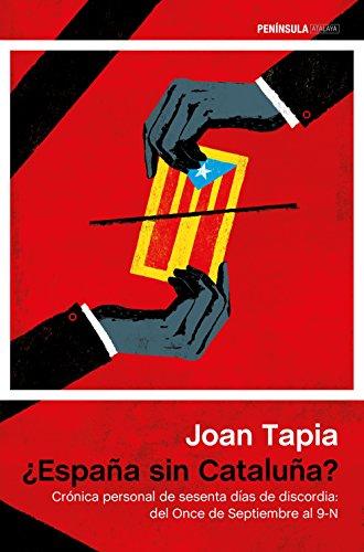 España sin Cataluña? eBook: Tapia, Joan: Amazon.es: Tienda Kindle