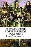 El Romance de los Tres Reinos, Volumen I: Auge y caída de Dong Zhuo: Volume 1
