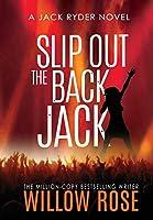 Slip Out the Back Jack (Jack Ryder Mystery)