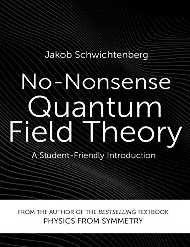 No-Nonsense Quantum Field Theory: A Student-Friendly Introduction