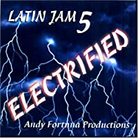 Latin Jam, Vol. 5: Electrified