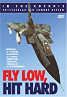 In the Cockpit: Fly Low Hit Hard [DVD] [Import]