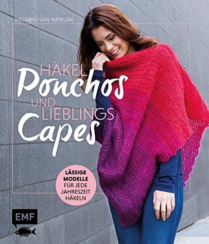 Häkel-Ponchos und Lieblings-Capes: Lässige Modelle für jede Jahreszeit häkeln