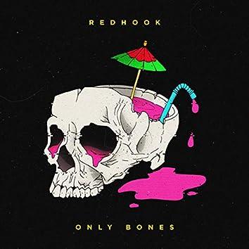 Only Bones