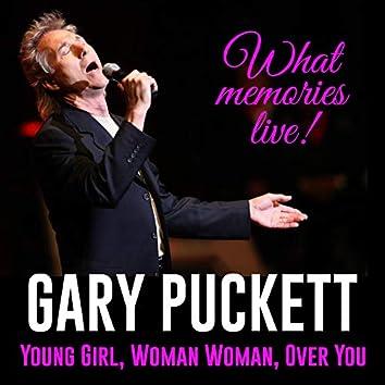 Gary Puckett: What Memories Live! (Live)