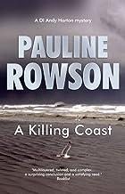 A Killing Coast: An Inspector Andy Horton Mystery (Inspector Andy Horton Crime Novels Book 7)