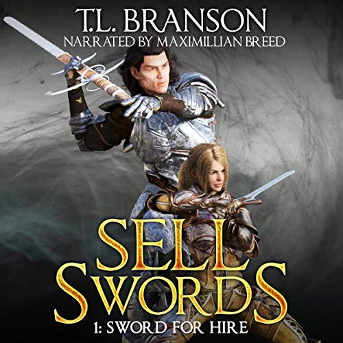 Sellswords: Sword for Hire audiobook cover art