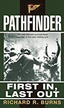 Pathfinder: First In, Last Out: A Memoir of Vietnam