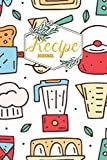 Recipe Journal: Blank Recipe Journal to Write in for Women, Mom, Mother's Day
