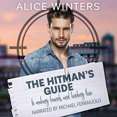 The Hitman's Guide to Making Friends and Finding Love audiobook cover art