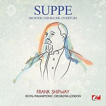 Suppé: Dichter Und Bauer: Overture (Digitally Remastered)