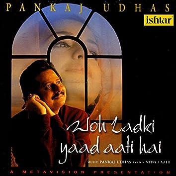 Woh Ladki Yaad Aati Hai