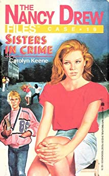 Sisters in Crime (Nancy Drew Files Book 19) by [Carolyn Keene]