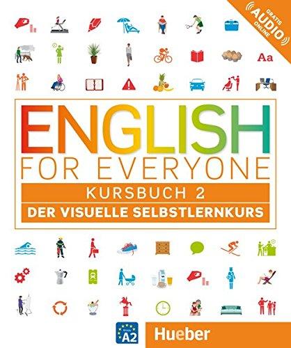 English for Everyone 2: Der visuelle Selbstlernkurs / Kursbuch: Der visuelle Selbstlernkurs. English for Everyone 2