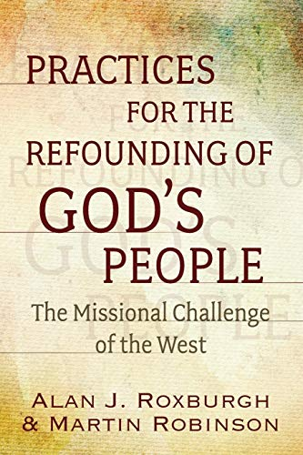 Practices for the Refounding of God…